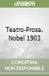 Teatro-Prosa. Nobel 1903 libro