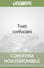 Testi confuciani libro