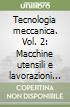 Tecnologia meccanica (2)