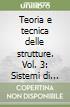 Teoria e tecnica delle strutture (3)