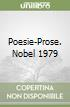 Poesie-Prose. Nobel 1979 libro