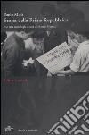Storia della Prima Repubblica. Con una cronologia di Matteo Moneta. Con 3 DVD libro