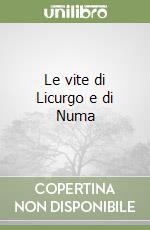 Le vite di Licurgo e di Numa libro di Plutarco
