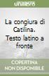 La congiura di Catilina libro di Sallustio C. Crispo