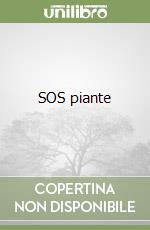 SOS piante libro di Bragato P. Antonio