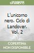 L'unicorno nero. Ciclo di Landover. Vol. 2 libro