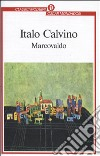 Marcovaldo, ovvero le stagioni in citt libro di Calvino Italo