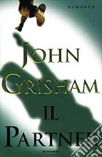 Il partner libro di Grisham John