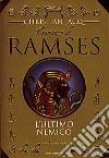 Il Romanzo di Ramses. L'ultimo nemico libro