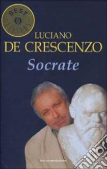 Socrate libro di De Crescenzo Luciano