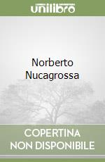 Norberto Nucagrossa libro di Ende Michael