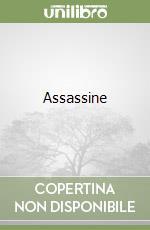 Assassine libro di Tani Cinzia