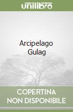 Arcipelago Gulag libro di Solzenicyn Aleksandr