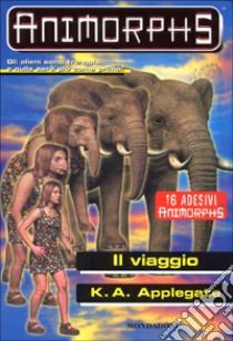 Il viaggio libro di Applegate Katherine