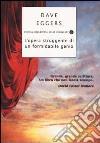 L'opera struggente di un formidabile genio libro