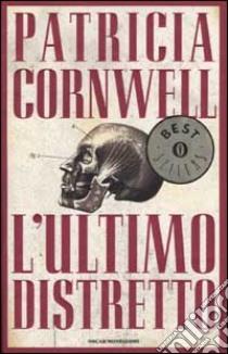 L'ultimo distretto libro di Cornwell Patricia D.