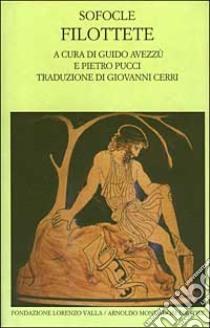 Filottete. Testo greco a fronte libro di Sofocle
