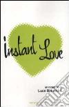 Instant love libro