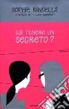 Sai tenere un segreto? libro
