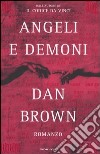 Angeli e demoni libro di Brown Dan