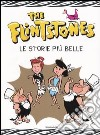 The Flintstones. Le storie pi� belle