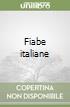 Fiabe italiane libro