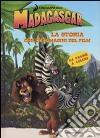 Madagascar. La storia con le immagini del film