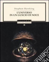 L'universo in un guscio di noce libro di Hawking Stephen