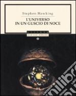 L'universo in un guscio di noce libro
