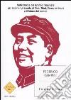 L' ombra di Mao. Sulle tracce del Grande Timoniere per capire il presente di Cina, Tibet, Corea del Nord e il futuro del mondo libro