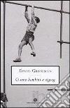 Ci sono bambini a zig-zag libro di Grossman David