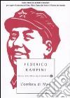 L'ombra di Mao. Sulle tracce del Grande Timoniere per capire il presente di Cina, Tibet, Corea del Nord e il futuro del mondo libro