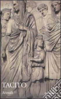 Annali. Testo latino a fronte (2) libro di Tacito P. Cornelio