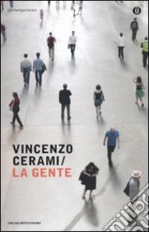 La Gente libro di Cerami Vincenzo