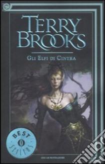 Gli elfi di Cintra libro di Brooks Terry