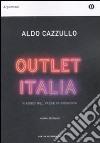 Outlet Italia. Viaggio nel paese in svendita libro