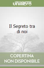 Il Segreto tra di noi libro di Farinetti Gianni