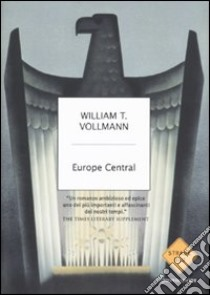 Europe central libro di Vollmann William T.