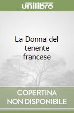 La Donna del tenente francese libro di Fowles John