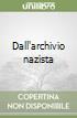 Dall'archivio nazista