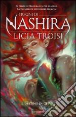Il destino di Cetus. I regni di Nashira (4) libro