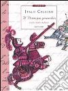 Il Principe granchio e altre fiabe italiane libro