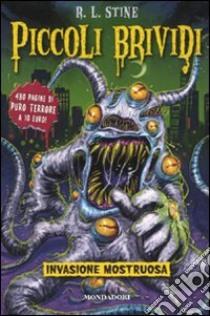 Invasione mostruosa libro di Stine Robert L.