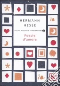 Poesie d'amore libro di Hesse Hermann