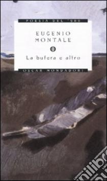 La Bufera e altro libro di Montale Eugenio