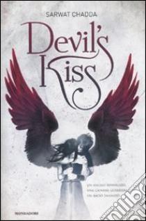 Devil's kiss libro di Chadda Sarwat