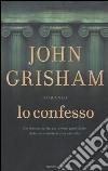 Io Confesso libro