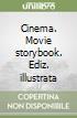 Cinema. Movie storybook