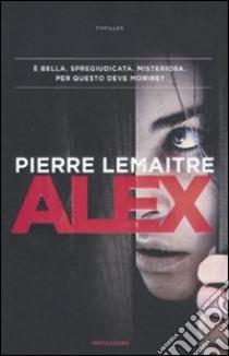 Alex libro di Lemaitre Pierre