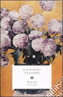 Poesie 1965-1993 libro di Testori Giovanni